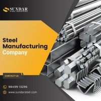 Sundar Steel Industries: Best Steel Manufacturing Company in India