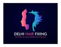 Delhi Hair Fixing