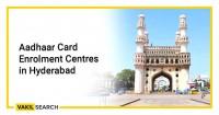 Aadhaar Card Enrolment Centers In Hyderabad