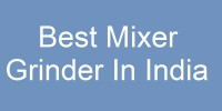 Best Mixer Grinder in India