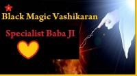 Black Magic' Love Vashikaran Specialist Astrologer Baba Ji Call Us : +91-7742610034