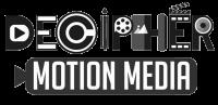 Decipher Motion Media