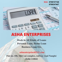 Complete Finance Solution   Home loan , Car refinance, Loan against property , Business loan ,   Asha Enterprise