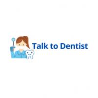 Talk to Dentist