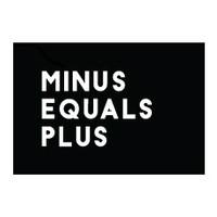 Minus Equals Plus