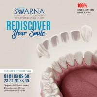 Smile Makeover in Visakhapatnam | Swarna Dento Care