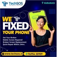 TechSOS - Mobile Repairing With Doorstep Delivery Varanasi