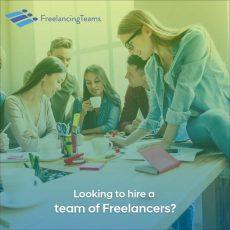 Make use of FreelancingTeams to Hire Freelancers Online